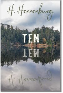 Book cover for Ten by H. Hennenburg
